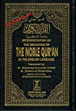 #10: The Noble Quran: Interpretation of the Meanings of the Noble Qur'an in the English Language (English and Arabic Edition)