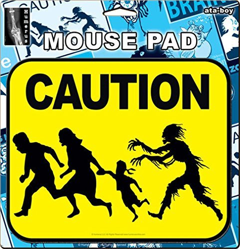 Ata-Boy / Humerus Mouse Pad, Caution: Zombie Crossing by Ata-Boy