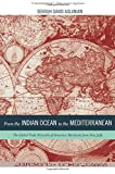 From the Indian Ocean to the Mediterranean (California World History Library)