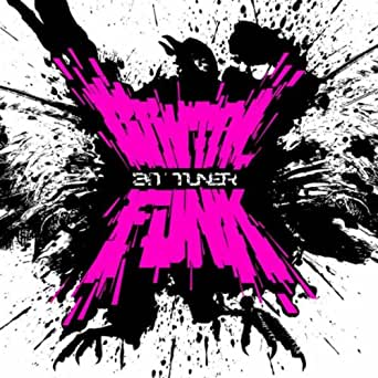 Bit-Tuner - Brutal Funk