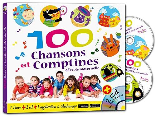 100 chansons et comptines à l'école maternelle (1CD audio) par Francine Pohl