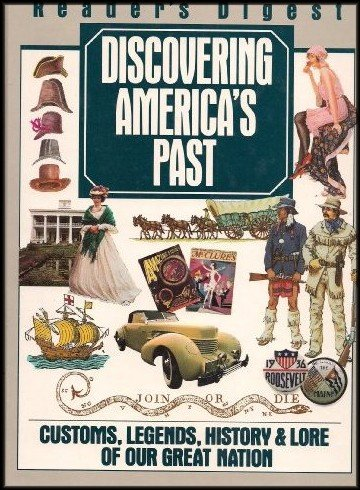 discovering-americas-past-customs-legends-history-lore-of-our-great-nation