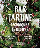 Image de Bar Tartine: Techniques & Recipes