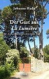 Der Gast aus La Lumière: Lieutenant Leroux?s erster Fall - Johanna Huda