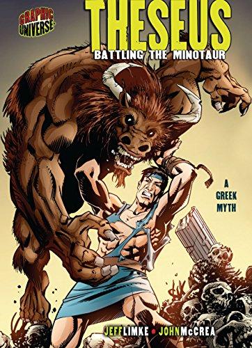 Theseus: Battling the Minotaur [A Greek Myth] (Graphic Myths ...