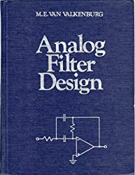 Analogue Filter Design (H R W Series in Electrical and Computer Engineering)