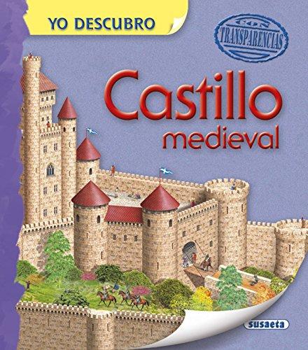 Castillo medieval (Yo descubro) por Susaeta Ediciones S A