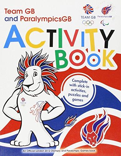 Team GB & Paralympic GB London 2012 Activity Book: Sticker Activity Book por Locog