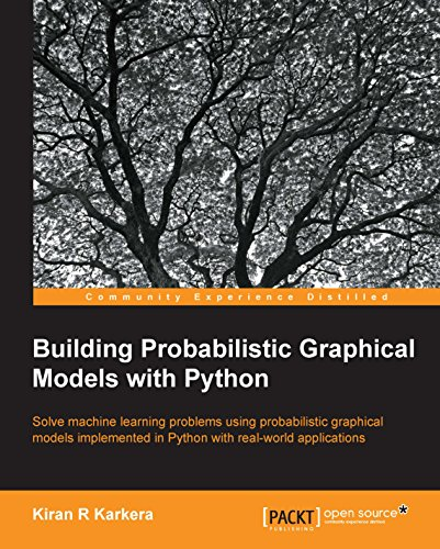 Building Probabilistic Graphical Models with Python (English Edition)