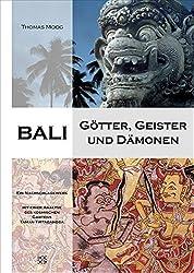 Bali - Götter, Geister und Dämonen