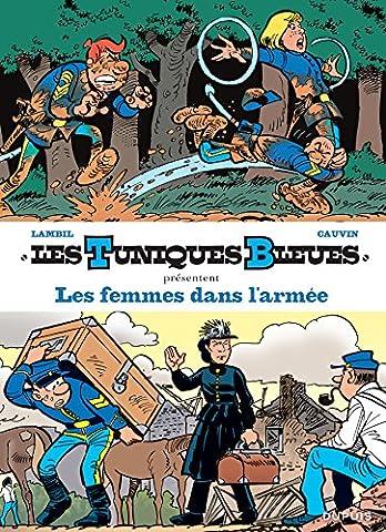 Les Tuniques Bleues présentent - tome 9 - Les femmes