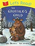Let's Read! The Gruffalo's Child by Julia Donaldson (2014-07-31)