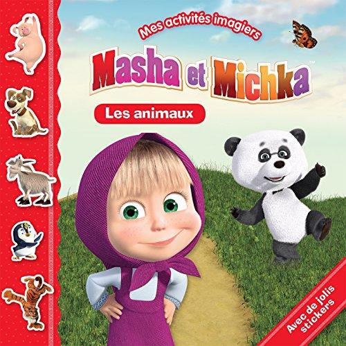 Masha et Michka - Mes activités imagiers. Anmaux