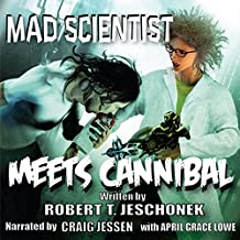 Mad Scientist Meets Cannibal: Showcase Series