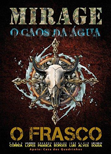 Mirage: o caos da água: O Frasco (Portuguese Edition)
