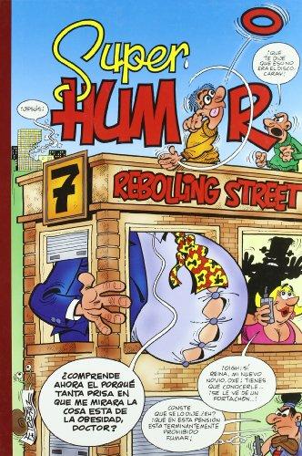 7 Rebolling street (Súper Humor Mortadelo 48) (Bruguera Clásica)