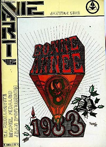VIE ART - N1 - JANVIER 1983 / LE SALON DE LA DISCORDE - SALON D'AUROMNE - INFORMATIONS ARTISTIQUES - MANIFESTATIONS A PARIS - LE TAVAI LD UBRONZE : PIERRE LAGENIE / PRIX DE PEINTURE JEANNE GATINEAU 1982 / JULIETTE GRECO ETC....