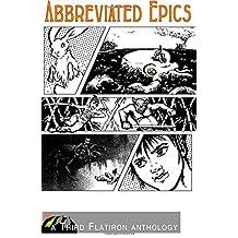 Abbreviated Epics: 10 (Third Flatiron Anthologies) by Juliana Rew (16-Oct-2014) Paperback