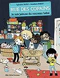 """Afficher """"Rue des copains n° 3 Je suis jalouse du nouveau bébé"""""""