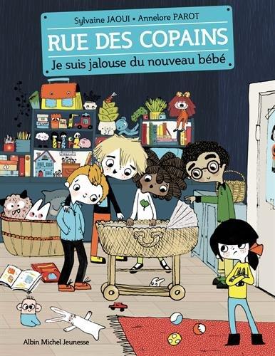 Rue des copains (3) : Je suis jalouse du nouveau bébé