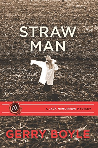Straw Man (Jack Mcmorrow Mystery) by Gerry Boyle (2016-05-17)