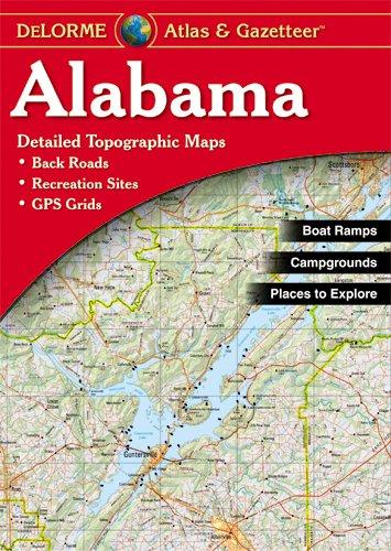 Delorme Alabama Atlas & Gazetteer (Delorme Atlas & Gazetteer)