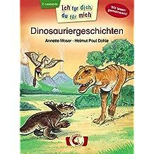 Ich für dich, du für mich - Dinosauriergeschichten