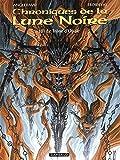 Les Chroniques de la Lune Noire  - tome 18 - Trône d'Opale (Le)