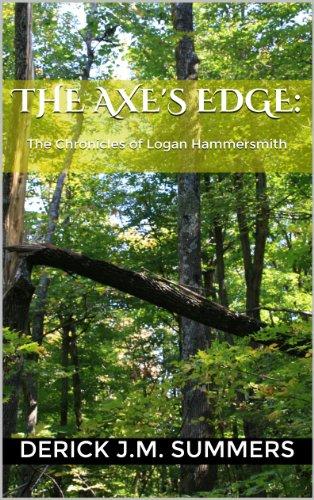 Edge Axe (The Axe's Edge: The Chronicles of Logan Hammersmith (English Edition))