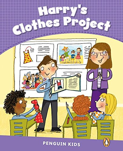 Penguin Kids 5 Harry's Clothes Project Reader CLIL (Pearson English Kids Readers) - 9781408288412