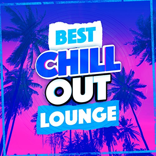 Best Chill out Lounge