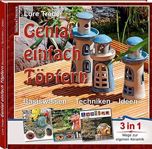 ern: Basiswissen – Techniken – Ideen   3 in 1   Wege zur eigenen Keramik (Schmuck-ideen)