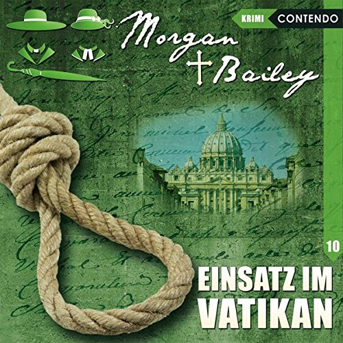 Morgan & Bailey (10) Einsatz im Vatikan - Contendo Media 2017