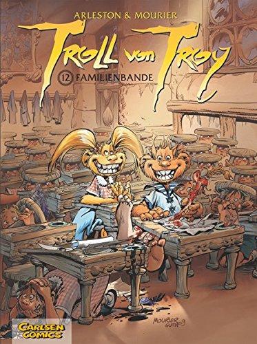 Troll von Troy 12 - Familienbande (Comic)