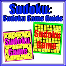 Sudoku: Sudoku Game Guide (English Edition)