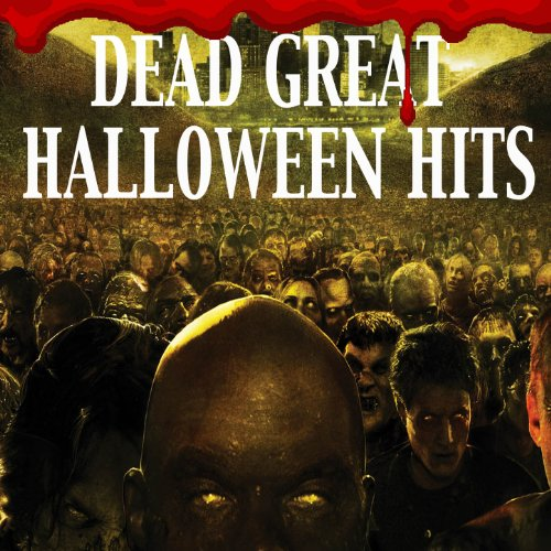 Dead Great Halloween Hits [Exp...