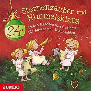 Sternenzauber Und Himmelsklang 24 Lieder Märchen Und