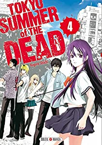Tokyo Summer Of The Dead Edition simple Tome 4