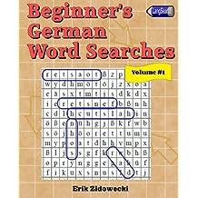Beginner's German Word Searches - Volume 1