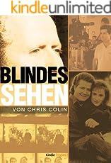Blindes Sehen (Kindle Single)