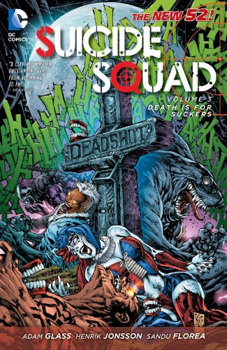 : Death is for Suckers (Suicide Squad, New 52 Volume) (English Edition) ()
