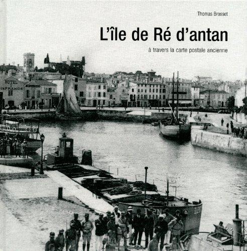 L'ile de R d'antan by Thomas Brosset (2011-05-26)