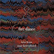 Fire Dance - Brian Keane and Omar Faruk Tekbilek
