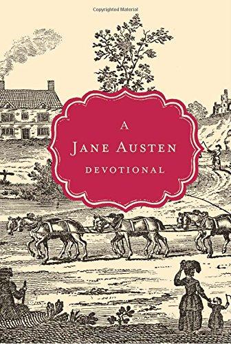 A Jane Austen Devotional (Devotional Classics Series) por Thomas Nelson
