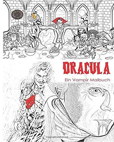 Dracula Malbuch: Stressfreies Erwachsenen Malbuch und Mandalas von Graf Dracula, Fledermäuse, Halloween, Horror Kostüme, Skeleton Augäpfel, Geister, ... Jugend in den dunklen Farben (Bram Stokers Dracula-kostüm)