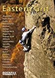Eastern Grit (Rockfax Climbing Guide Series)
