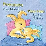 Klein Hasi - Was ich alles mag, Pikkupupu – Minä tykkään - Bilderbuch Deutsch-Finnisch (zweisprachig/bilingual) ab 2 Jahren (Klein Hasi - Pikkupupu - Deutsch-Finnisch ... (zweisprachig/bilingual)) (German Edition)