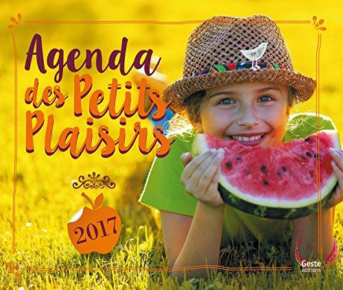 Agenda 2017 des petits plaisirs