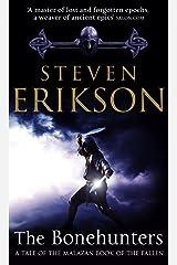 The Bonehunters: Malazan Book Of Fallen 6 (The Malazan Book Of The Fallen) Kindle Edition