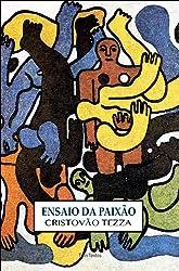 Ensaio da Paixão (Portuguese Edition)